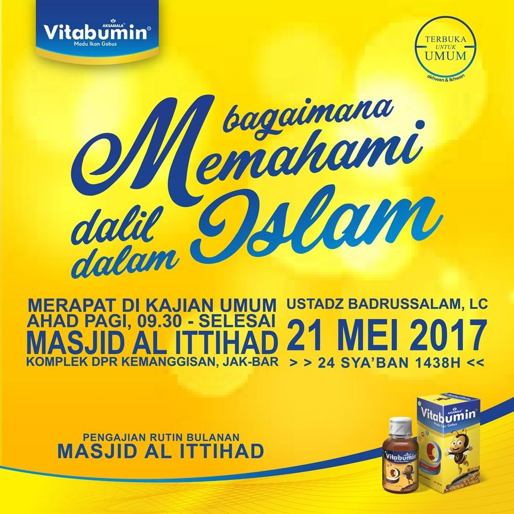 """Kajian Rutin Bulanan Masjid Al Ittihad """"Memahami Dalil dalam Islam"""""""